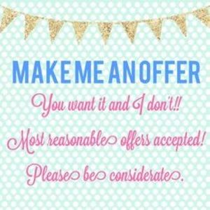 Other - NO REASONABLE OFFER REFUSED!!!!!